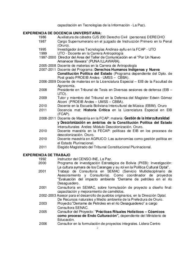 capacitación en Tecnologías de la Información - La Paz). EXPERIENCIA DE DOCENCIA UNIVERSITARIA: 1986 Auxiliatura de cátedr...