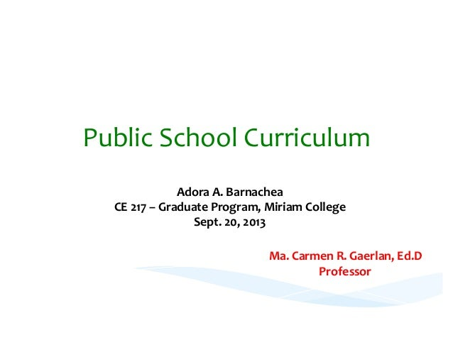 Public	   School	   Curriculum	    Philippines'	   Public	   School	   Curriculum	   Model	    Adora	   A.	   Barnachea	  ...