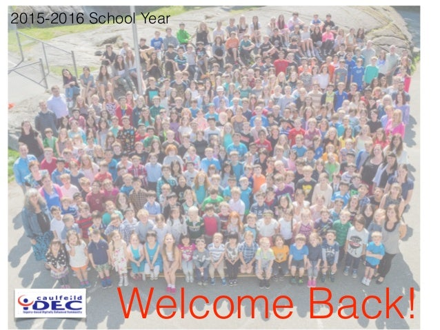 Welcome Back! 2015-2016 School Year