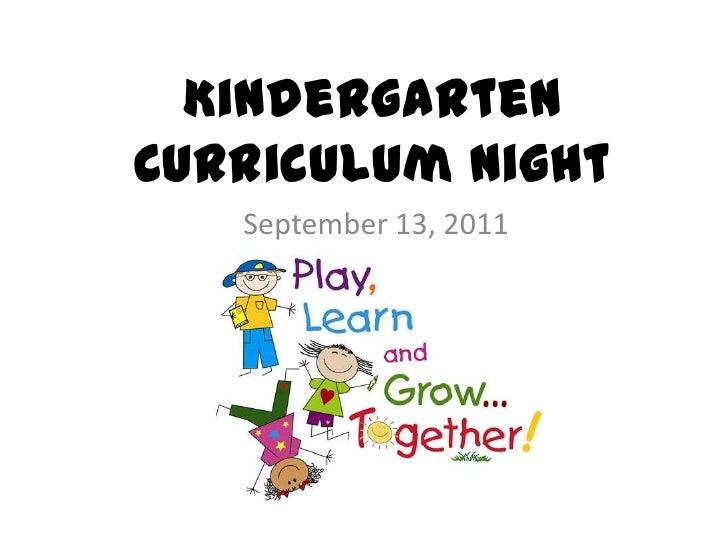 KindergartenCurriculum Night<br />September 13, 2011<br />