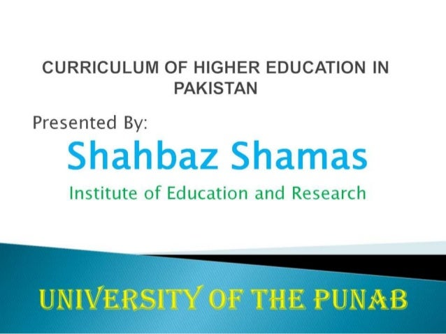 higher education in pakistan essay A peoject report on organizational culture of higher education commission of pakistan culture of pakistan essaythe society and culture of pakistan.