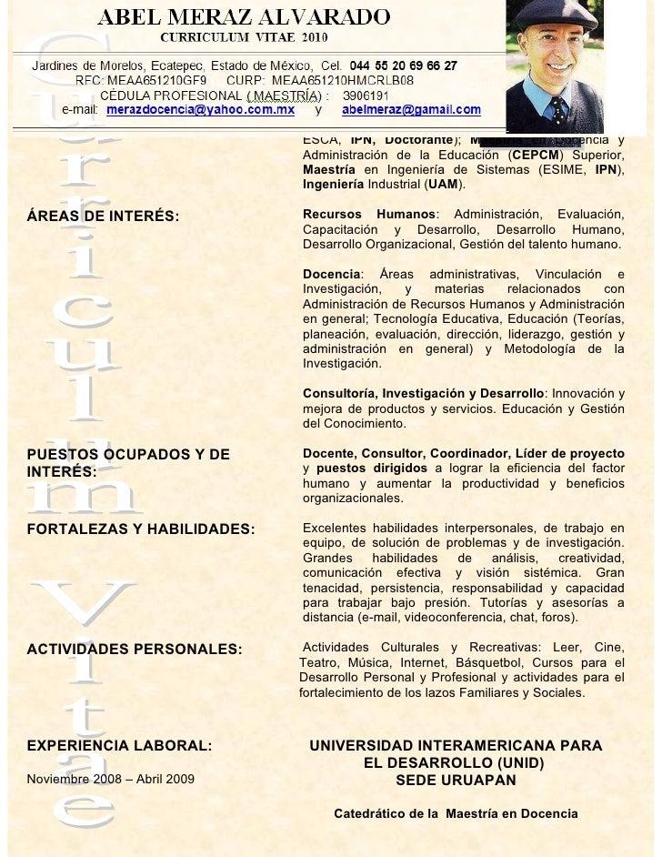 OBJETIVO PROFESIONAL:         La Excelencia en mis actividades profesionales y                               personales en...
