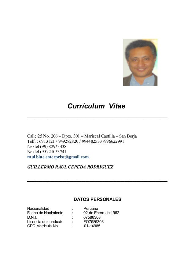 Currículum Vitae____________________________________Calle 25 No. 206 – Dpto. 301 – Mariscal Castilla – San BorjaTelf. : 69...