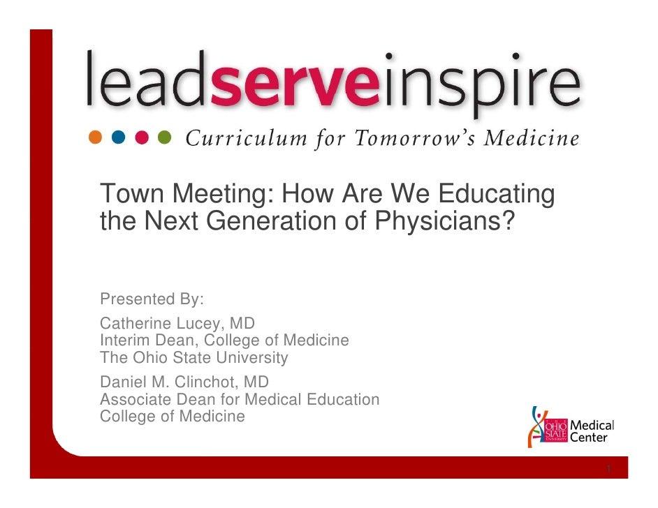 Lead. Serve. Inspire. Curriculum for Tomorrow's Medicine