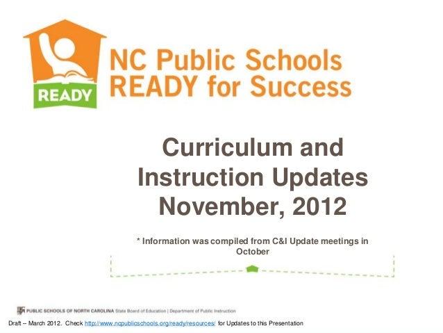 Curriculum and                                              Instruction Updates                                           ...