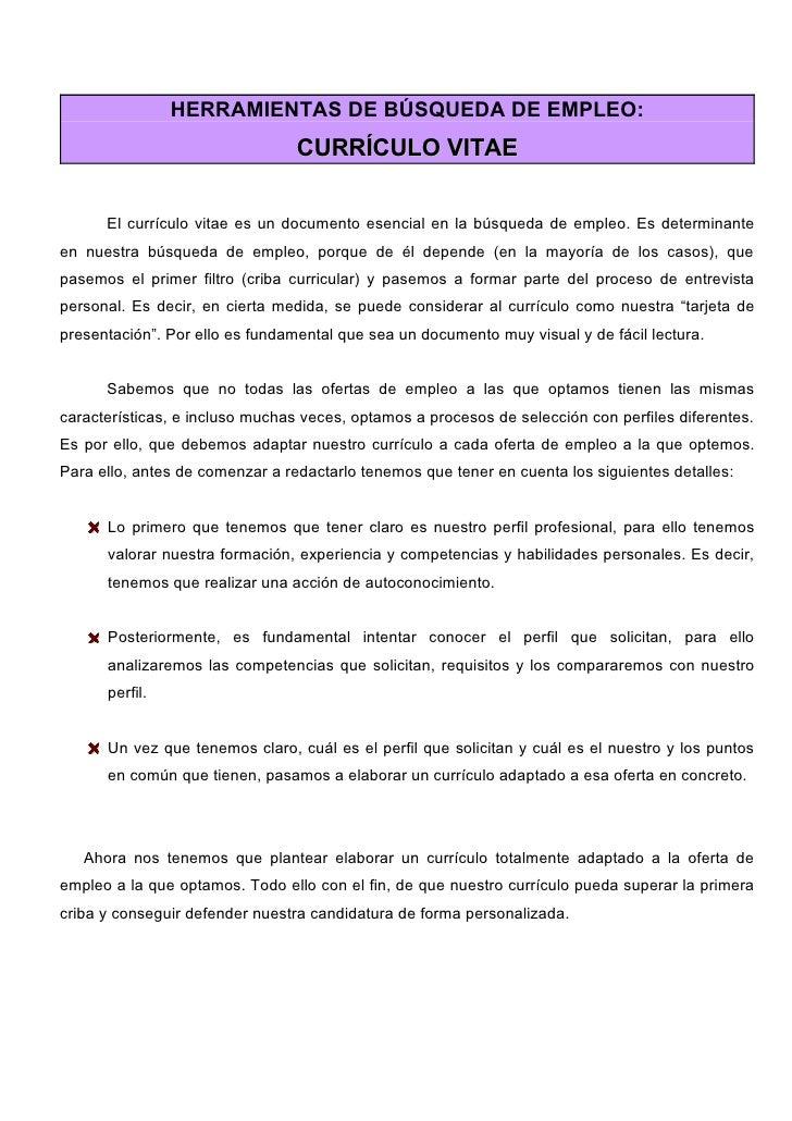 HERRAMIENTAS DE BÚSQUEDA DE EMPLEO:                                  CURRÍCULO VITAE         El currículo vitae es un docu...