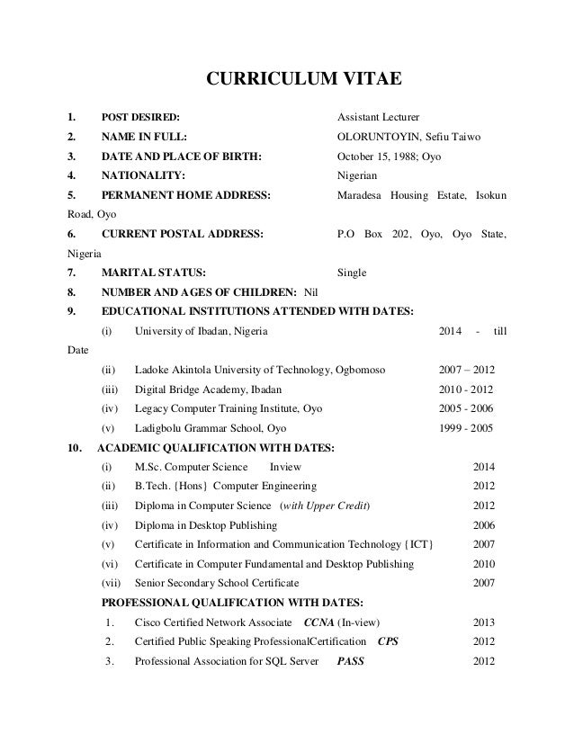 CURRICULUM VITAE1.        POST DESIRED:                                          Assistant Lecturer2.        NAME IN FULL:...