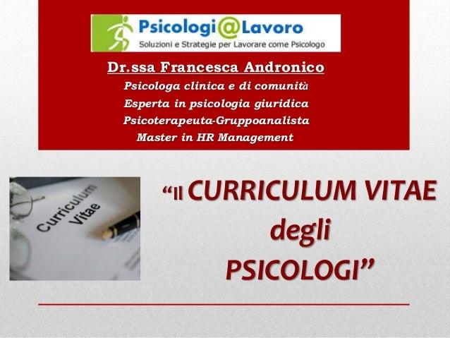 Dr.ssa Francesca Andronico Psicologa clinica e di comunità Esperta in psicologia giuridica Psicoterapeuta-Gruppoanalista M...