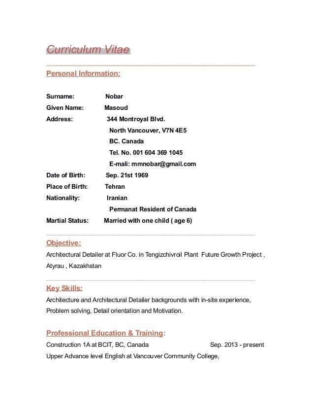 Curriculum Vitae _____________________________________________________________  Personal Information: Surname:  Nobar  Giv...