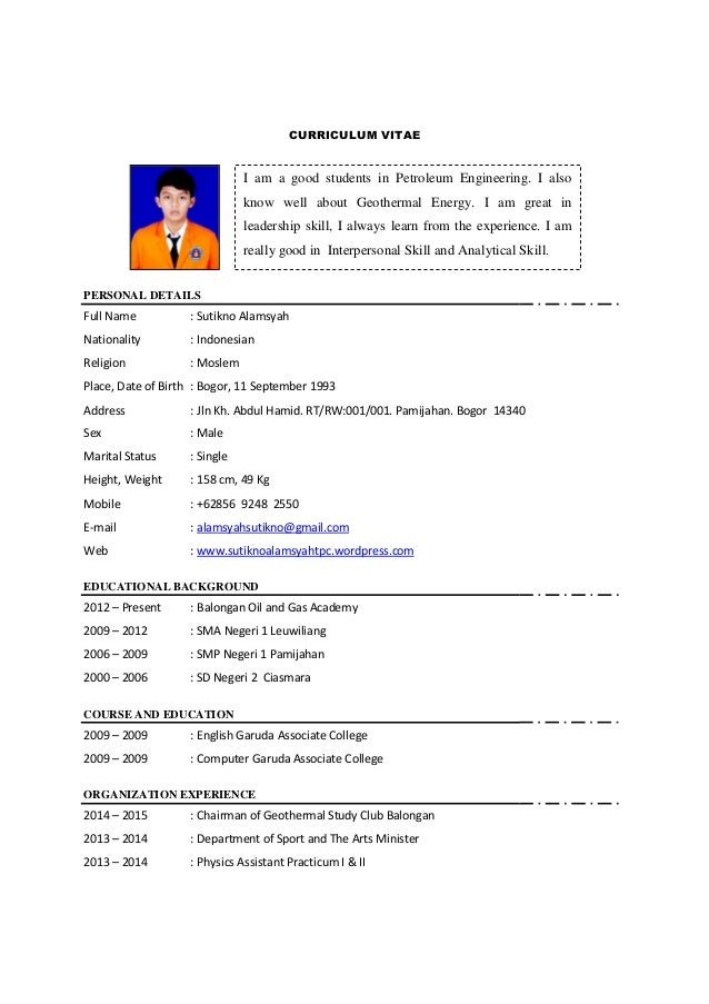 CURRICULUM VITAE I Am A Good Students In Petroleum Engineering.  Petroleum Engineer Resume