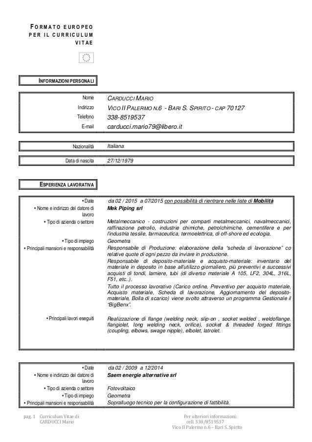 pag. 1 Curriculum Vitae di Per ulteriori informazioni: CARDUCCI Mario cell. 338/8519537 Vico II Palermo n.6 – Bari S. Spir...