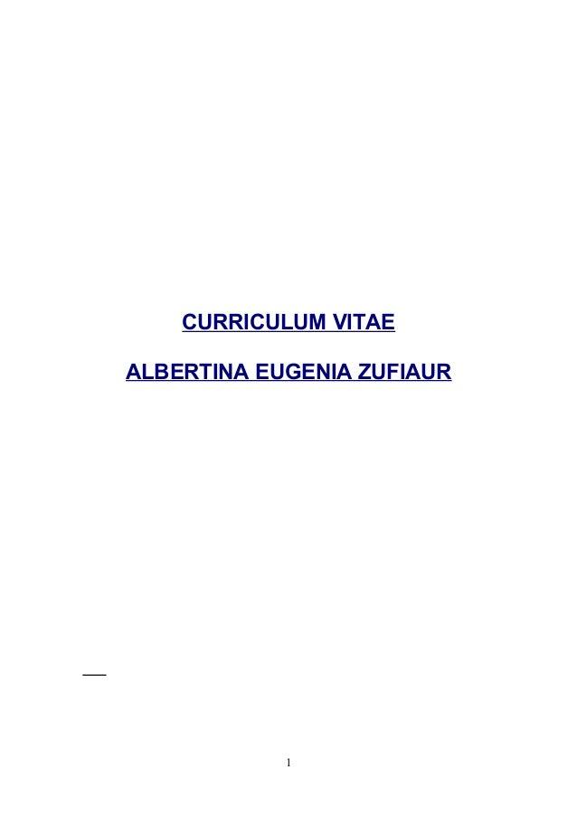 CURRICULUM VITAE ALBERTINA EUGENIA ZUFIAUR 1