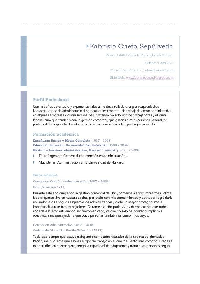 Fabrizio Cueto Sepúlveda Pasaje A #4836 Villa la Plaza, Quinta Normal. Teléfono: 9-8293172 Correo electrónico: x__inhox@h...
