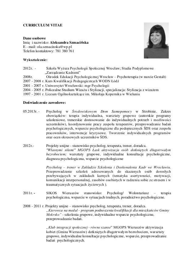 Curriculum vitae1 curriculum vitae dane osobowe imi i nazwisko aleksandra szmaciska e mail ola thecheapjerseys Choice Image