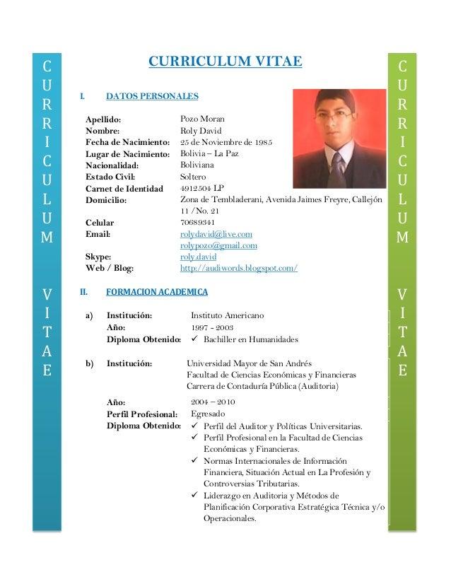 CURRICULUMVITAECURRICULUMVITAECURRICULUM VITAEI. DATOS PERSONALESApellido: Pozo MoranNombre: Roly DavidFecha de Nacimiento...