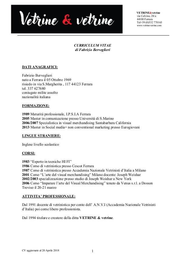 VETRINE&vetrine via Calvino, 28/a 44100 Ferrara Tel+39 (0)532 770163 www.vetrinevetrine.com CV aggiornato al 20 Aprile 201...