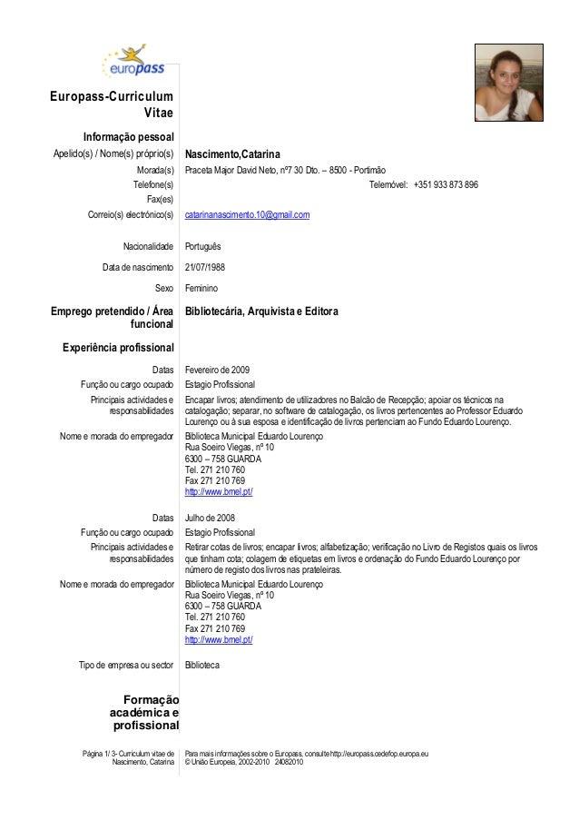 Página 1/ 3- Curriculum vitae de Nascimento, Catarina Para mais informações sobre o Europass, consulte http://europass.ced...