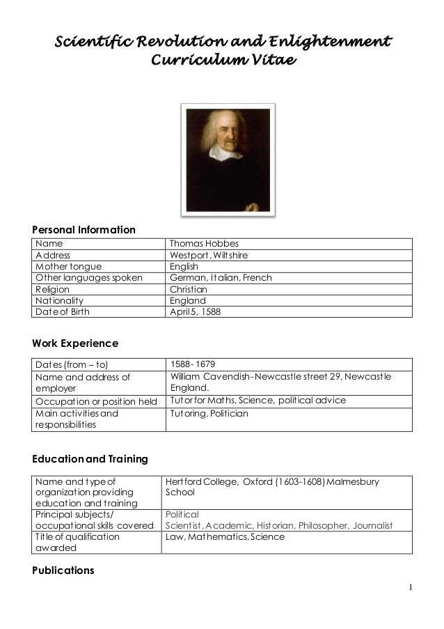 1 Scientific Revolution and Enlightenment Curriculum Vitae Personal Information Work Experience Dates (from – to) 1588- 16...