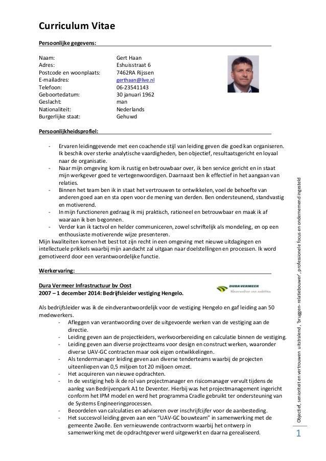 Objectief,senioriteitenvertrouwenuitstralend,'bruggen-relatiebouwer',professionelefocusenondernemendingesteld 1 Curriculum...