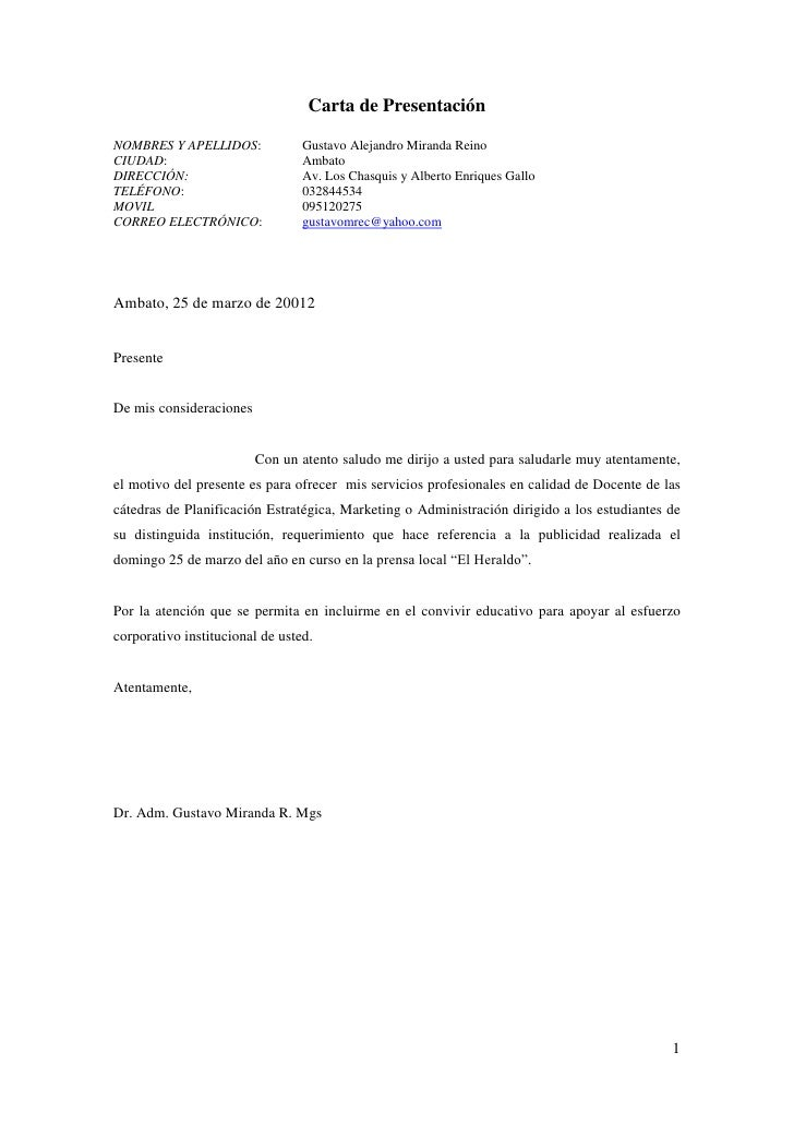 Carta de PresentaciónNOMBRES Y APELLIDOS:             Gustavo Alejandro Miranda ReinoCIUDAD:                          Amba...