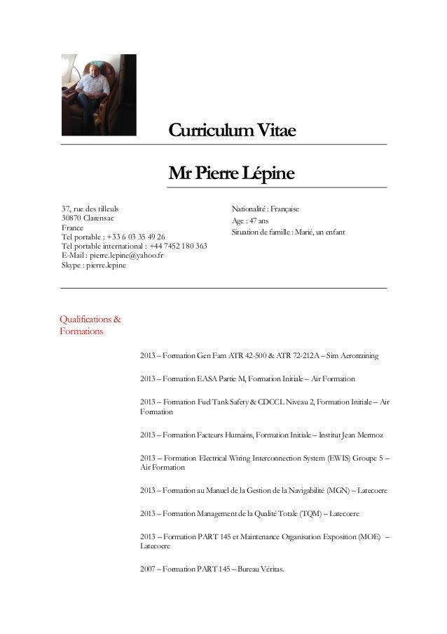 CurriculumVitae MrPierreLépine 37, rue des tilleuls 30870 Clarensac France Tel portable : +33 6 03 35 49 26 Tel portable i...