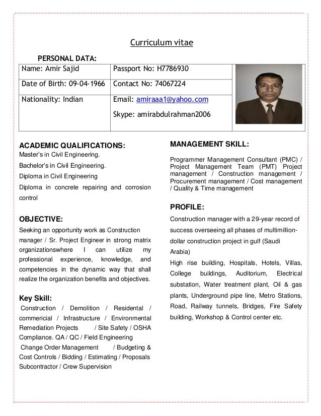 Curriculum Vitae PERSONAL DATA: Name: Amir Sajid Passport No: H7786930 Date  Of Birth ...  Resume Civil Engineer