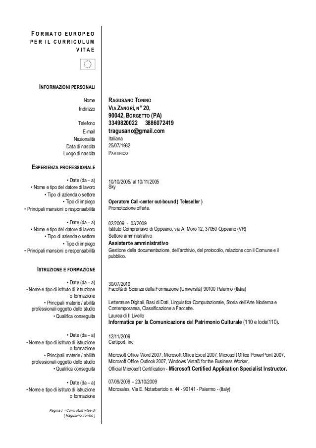 Pagina 1 - Curriculum vitae di [ Ragusano,Tonino ] F O R M A T O E U R O P E O P E R I L C U R R I C U L U M V I T A E INF...