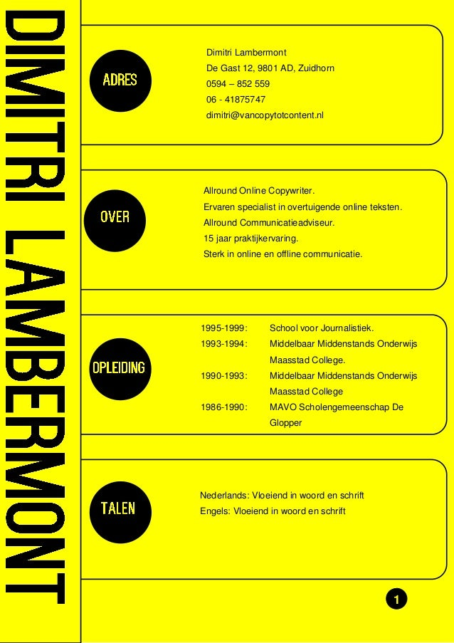 Dimitri Lambermont De Gast 12, 9801 AD, Zuidhorn 0594 – 852 559 06 - 41875747 dimitri@vancopytotcontent.nl  Allround Onlin...