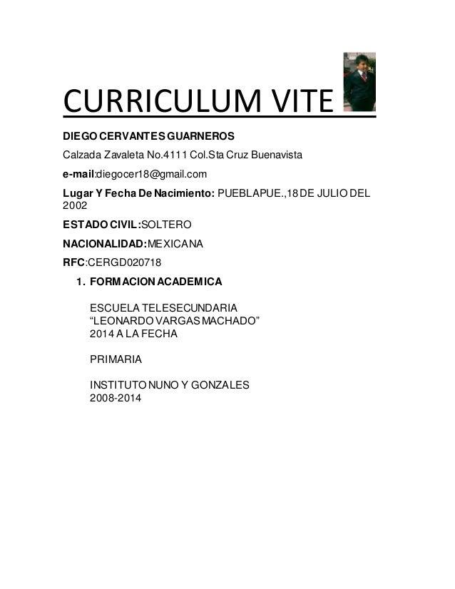curriculum vite diego cervantes guarneros calzada zavaleta no4111 colsta cruz buenavista e - Circulam Vite