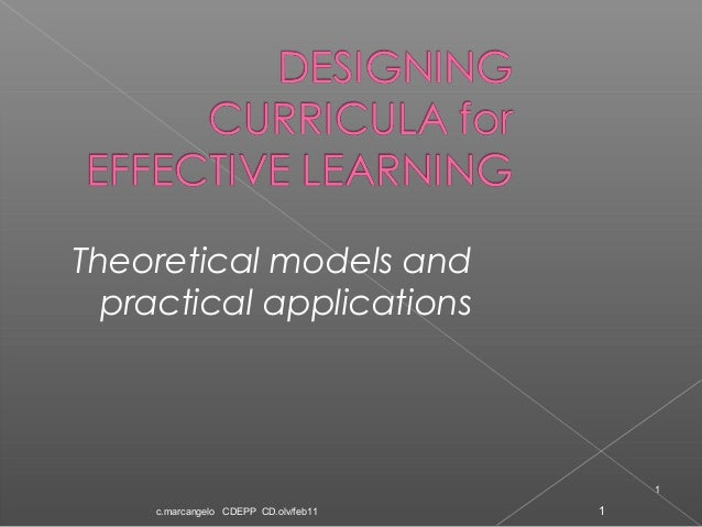Theoretical models and practical applications  1 c.marcangelo CDEPP CD.olv/feb11  1
