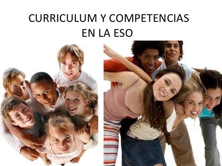 CURRICULUM Y COMPETENCIAS EN LA ESO
