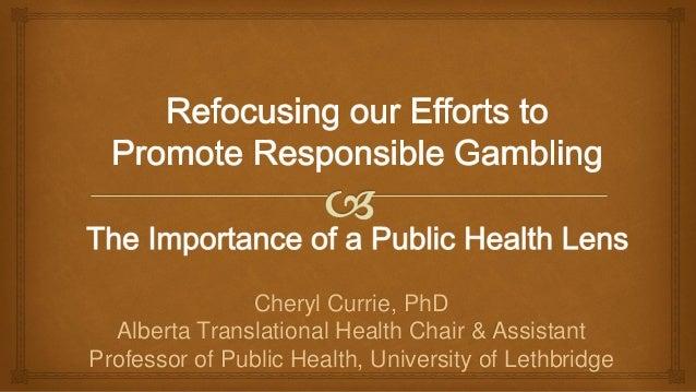 Cheryl Currie, PhD Alberta Translational Health Chair & Assistant Professor of Public Health, University of Lethbridge