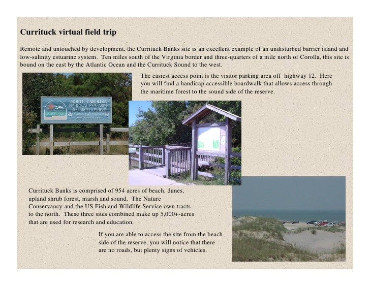Currituck virtual field trip Remote and untouched by development, the Currituck Banks site is an excellent example of an u...