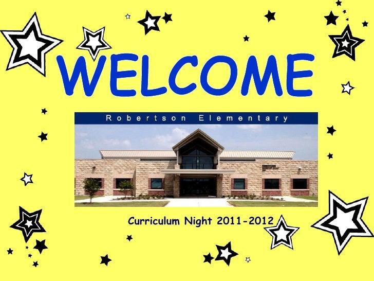 Curriculum Night 2011-2012 WELCOME