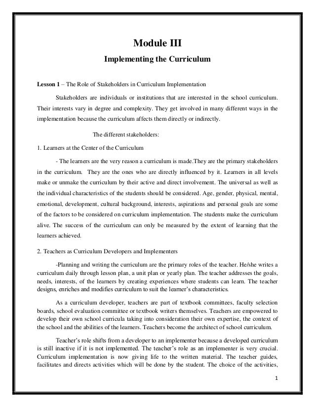 1 Module III Implementing the Curriculum Lesson 1 – The Role of Stakeholders in Curriculum Implementation Stakeholders are...