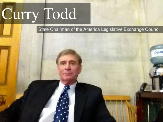 Curry Todd State Chairman of the America Legislative Exchange Council