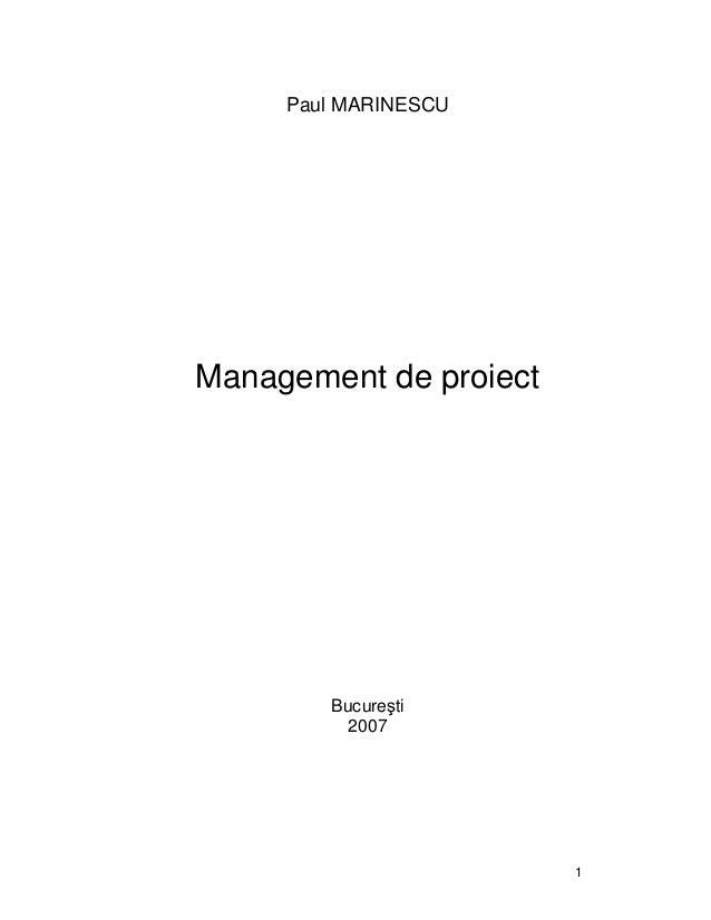 1 Paul MARINESCU Management de proiect Bucure ti 2007