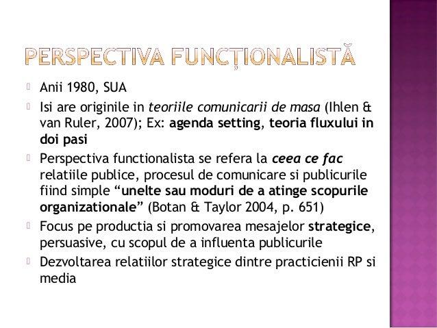          Anii 1980, SUA Isi are originile in teoriile comunicarii de masa (Ihlen & van Ruler, 2007); Ex: agenda setti...