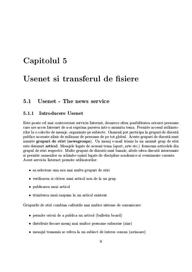 Capitolul 5 Usenet si transferul de fisiere 5.1 Usenet - The news service 5.1.1 Introducere Usenet Este poate cel mai contr...