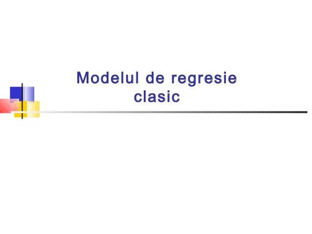 Modelul de regresie clasic