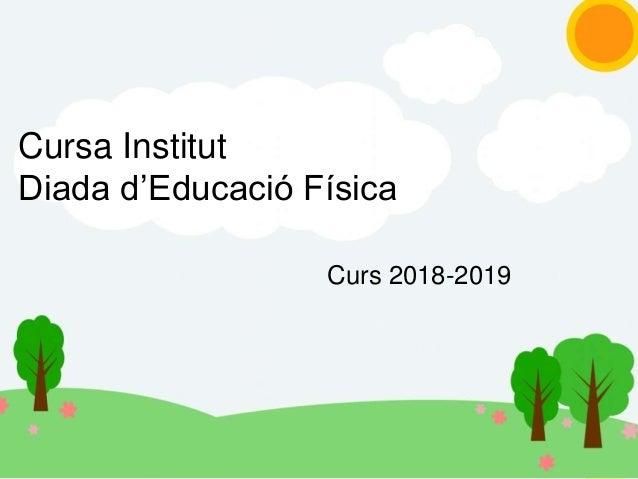 Cursa Institut Diada d'Educació Física Curs 2018-2019