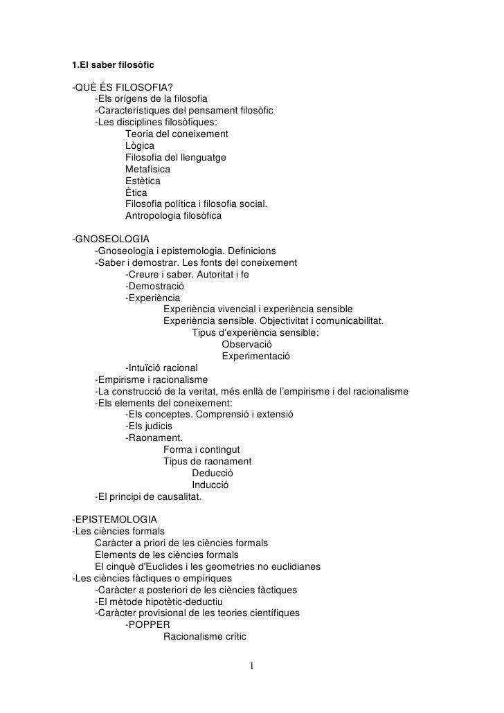 1.El saber filosòfic-QUÈ ÉS FILOSOFIA?    -Els orígens de la filosofia    -Característiques del pensament filosòfic    -Le...