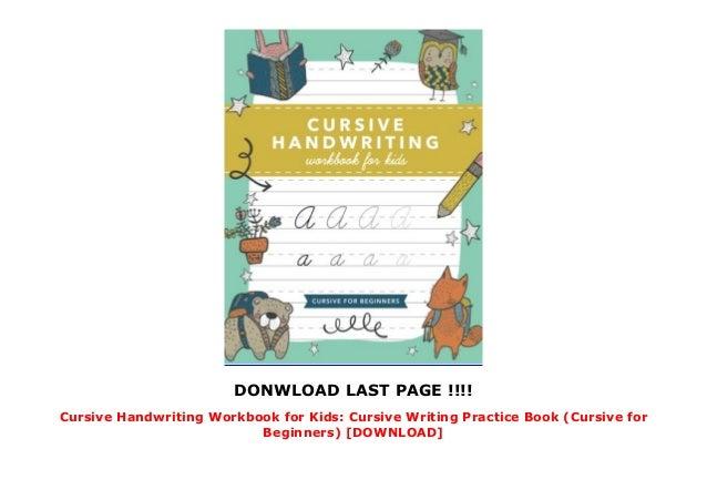Cursive Handwriting Workbook for Kids: Cursive Writing ...