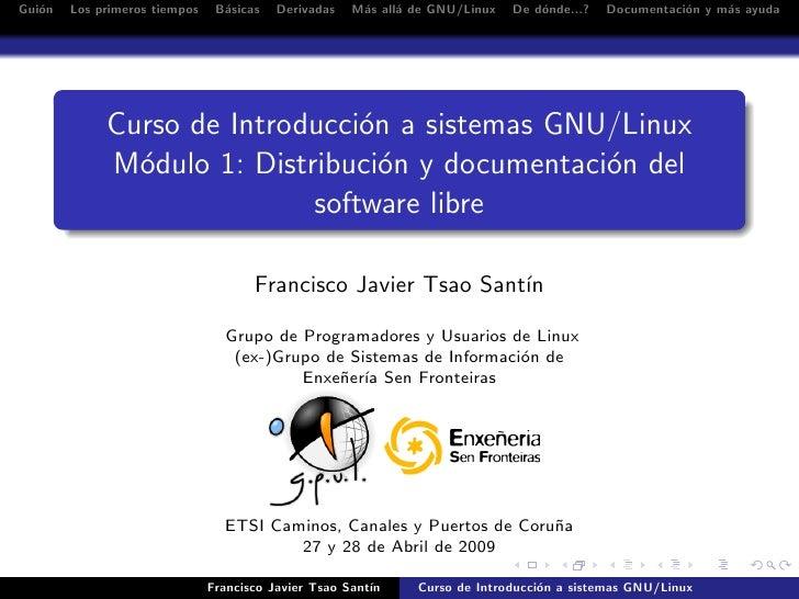 Gui´n    o    Los primeros tiempos    B´sicas                                  a        Derivadas   M´s all´ de GNU/Linux ...