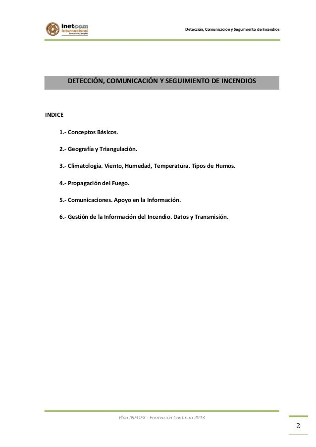 Detección, Comunicación y Seguimiento de Incendios  DETECCIÓN, COMUNICACIÓN Y SEGUIMIENTO DE INCENDIOS  INDICE 1.- Concept...