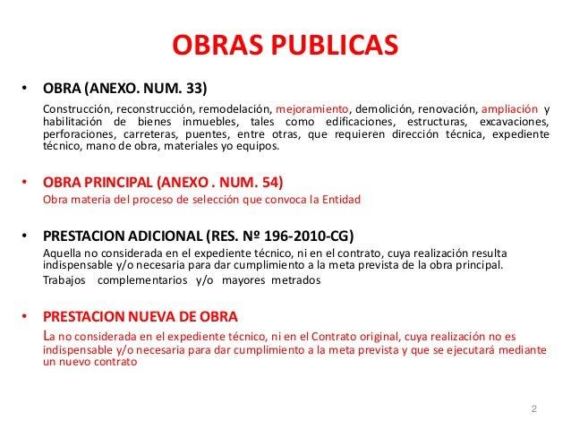OBRAS PUBLICAS • OBRA (ANEXO. NUM. 33) Construcción, reconstrucción, remodelación, mejoramiento, demolición, renovación, a...