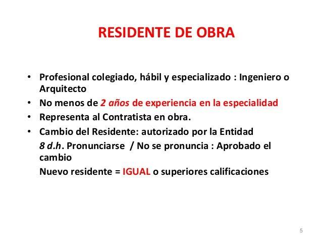 RESIDENTE DE OBRA • Profesional colegiado, hábil y especializado : Ingeniero o Arquitecto • No menos de 2 años de experien...