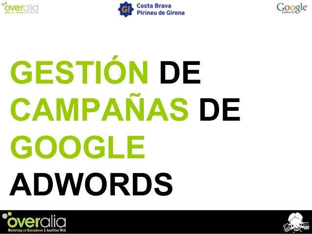 GESTIÓN DE CAMPAÑAS DE GOOGLE ADWORDS