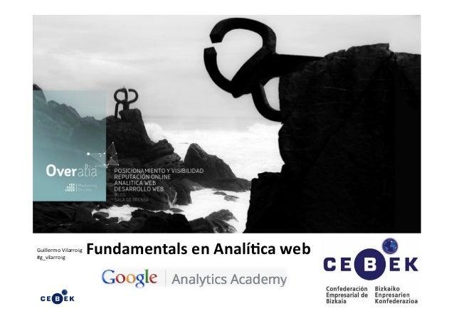 Guillermo  Vilarroig   #g_vilarroig   Fundamentals  en  Analí.ca  web