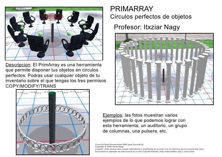 PRIMARRAY Circulos perfectos de objetos Profesor: Itxziar Nagy Descripcion : El PrimArray es una herramienta que permite d...
